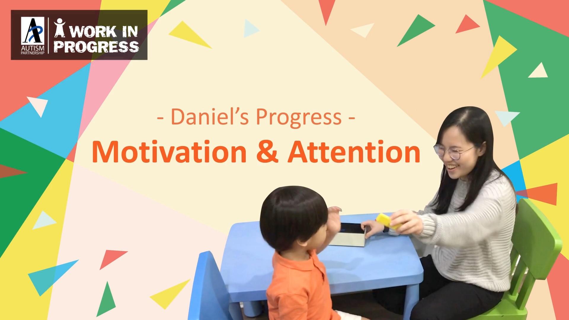 Autism Partnership - A Work in Progress - Daniel - ABA