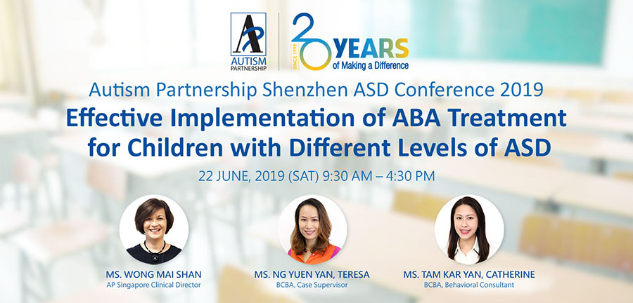 Autism Partnership Shenzhen ASD Conference 2019: Effective